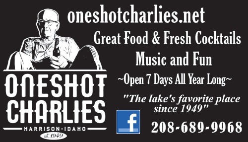 One Shot Charlie's Harrison Idaho